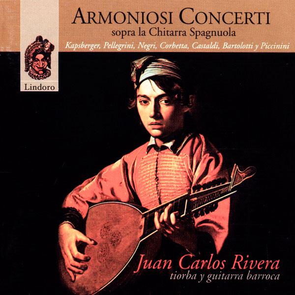 Armoniosi Concerti sopra la Chitarra Spagnuola