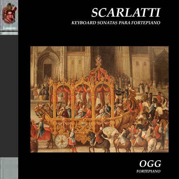Domenico Scarlatti. Keyboard Sonatas para Fortepiano.
