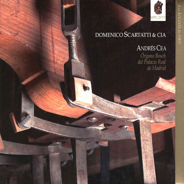 Domenico Scarlatti & Cia. Órgano Bosch del Palacio Real de Madrid