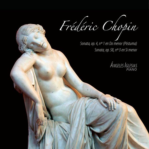 Frédéric Chopin. Sonatas. Ángeles Iglesias. Lindoro