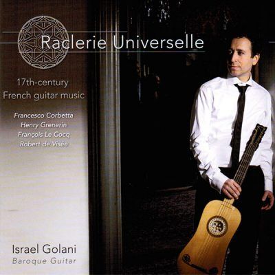Raclerie Universelle. Música francesa para guitarra del s. XVII. Lindoro