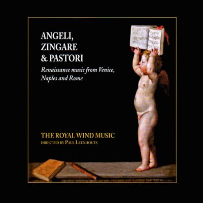 Angeli, zingare & pastori. The Royal Wind Music. Lindoro