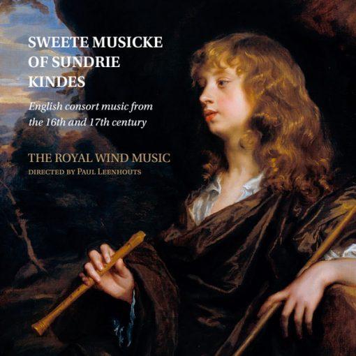 Sweete Musicke of Sundrie Kindes. Música de consort inglés de los siglos XVI y XVII. The Royal Wind Music. Lindoro sello de Música Antigua y Clásica. Lindoro.