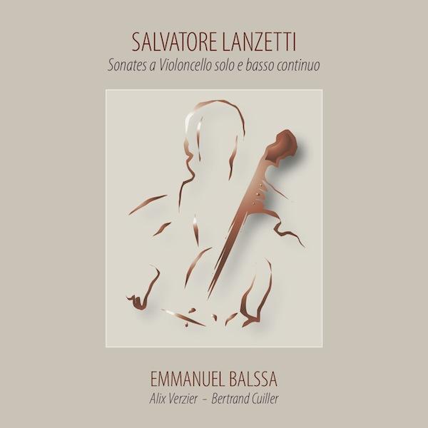 Salvatore Lanzetti. Sonates a Violoncello solo e basso continuo.